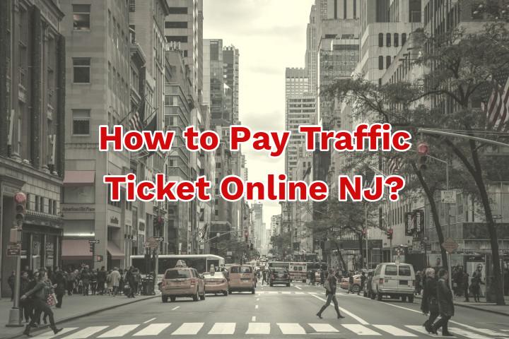 Pay Traffic Ticket Online NJ